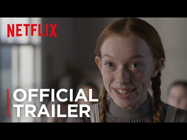 Anne | Official Trailer | Netflix