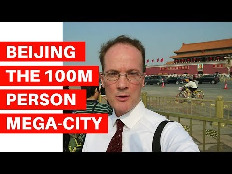 Jeffrey Towson - Get Ready for Beijing, the +100M Person Mega-City