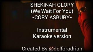 Cory Asbury Shekinah Glory Instrumental