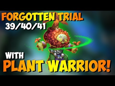 Forgotten Trial 39/40/41 With Plant Warrior!