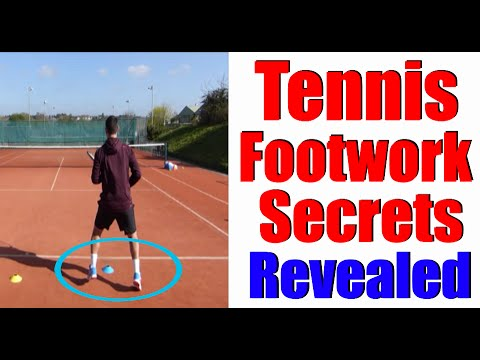 Tennis Footwork | Secrets of the Pros Revealed | Free Tennis Lessons Online