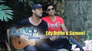Blognejo Entrevista - Edy Britto & Samuel