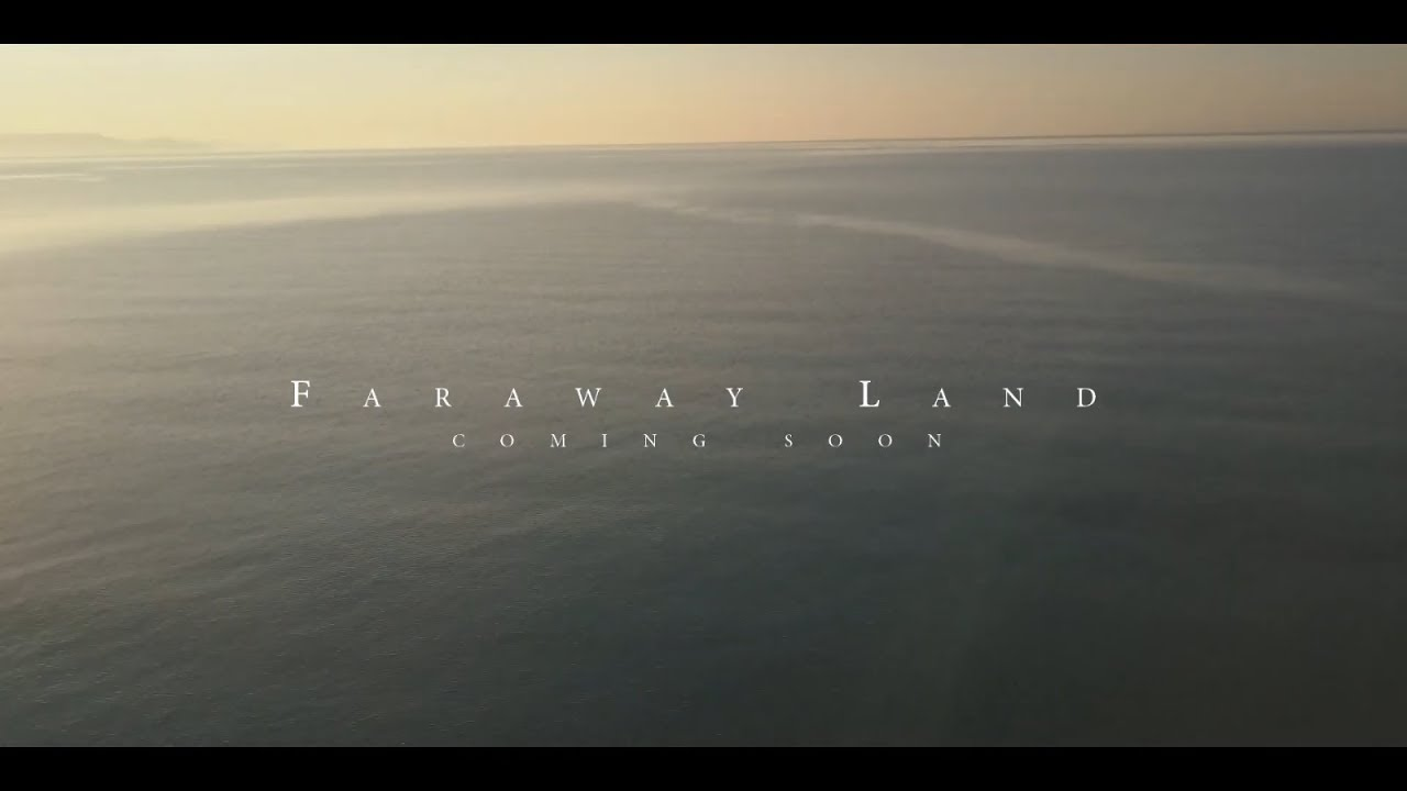 Faraway Land (2018) | Official Trailer