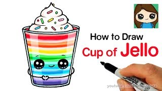 How to Draw a Cup of Jello Easy