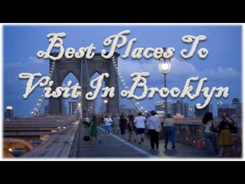 Best Places To Visit In Brooklyn, New York