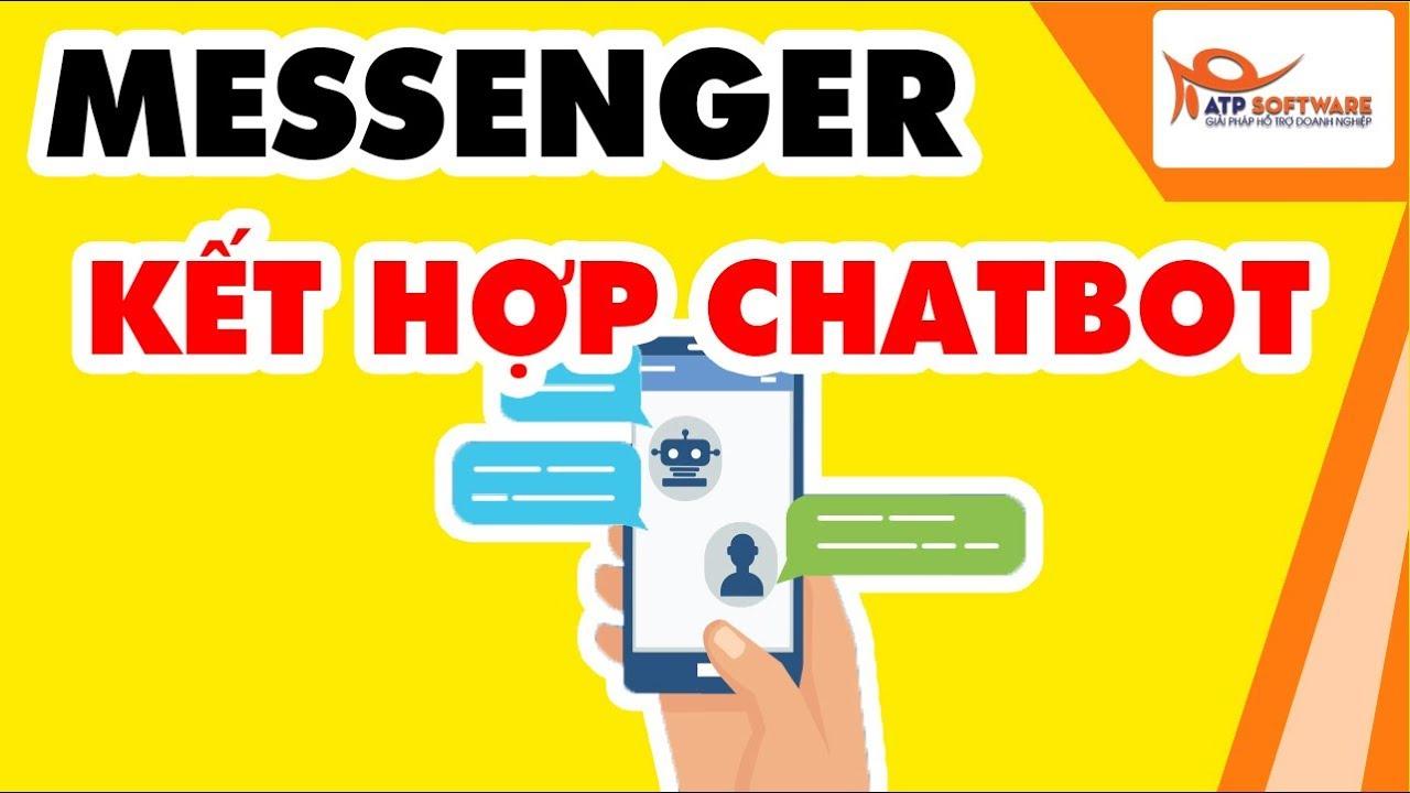 Bài 11: Cách tạo quảng cáo Messenger Facebook kết hợp trả lời tự động bằng Chatbot