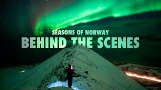 SEASONS of NORWAY: Behind the Scenes