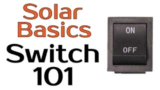 Solar Panel Basics - Switch 101