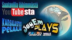 Saatavilla lähimmästä YouTubesta: JayEmPlays [Kanavatraileri]