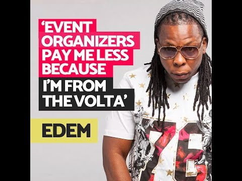 Event Organizers Pay Me Less Money Because I'm From The Volta Region - Edem