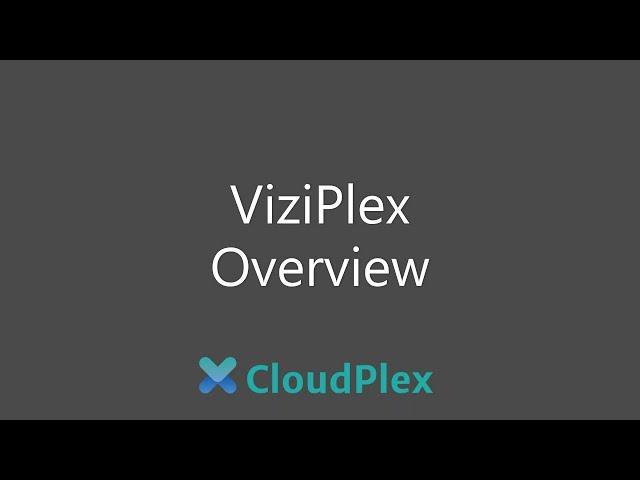 ViziPlex Overview