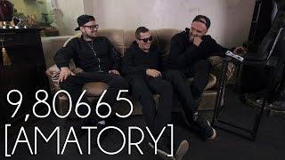 9,80665 - [AMATORY] #32