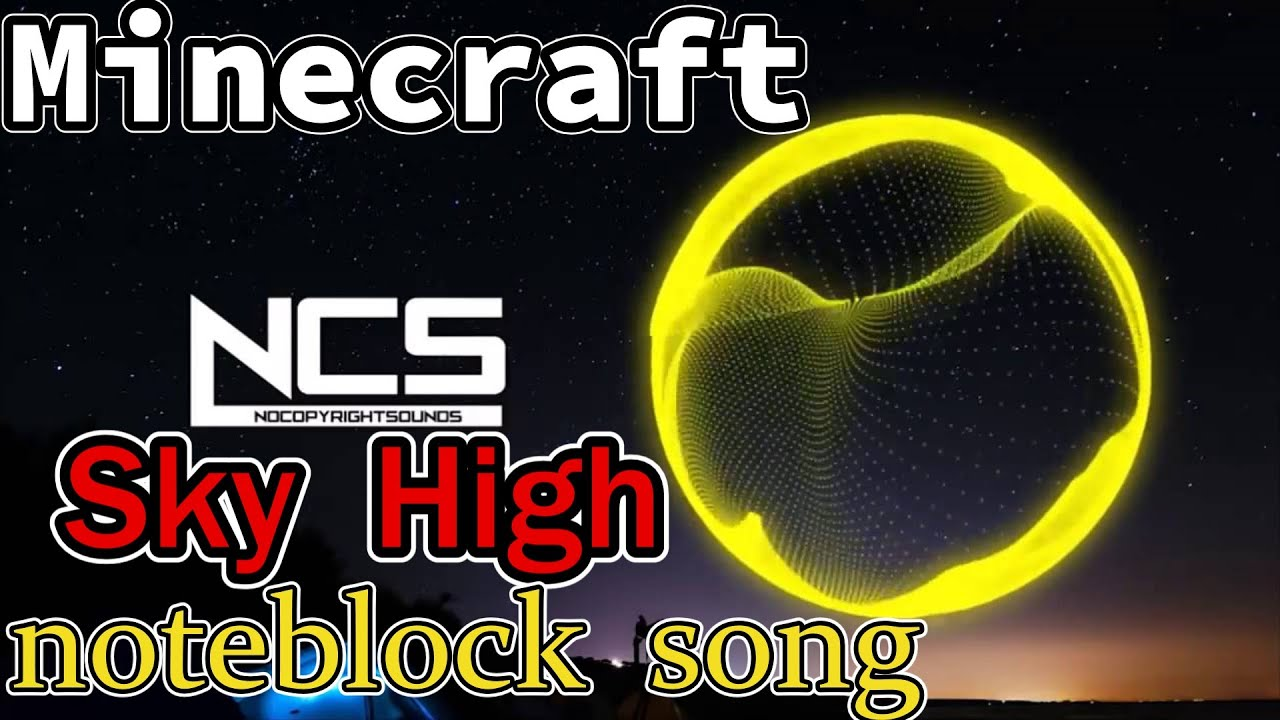 【Minecraft】Electronomia-Sky High 音ブロックで演奏してみた。