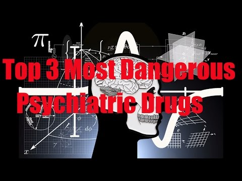 Top 3 Most Dangerous Psychiatric Drugs + How to Cure Schizophrenia