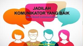 Cover images JADILAH  KOMUNIKATOR YANG BAIK - Pdt Lukas Kusuma