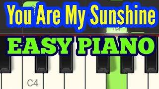 You Are My Sunshine - EASY Piano Tutorial