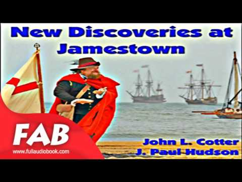 New Discoveries at Jamestown Full Audiobook by John L. COTTER by Non-fiction, History