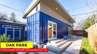 Oak Park Shipping Container House By Taynr- Sacramento, Ca.