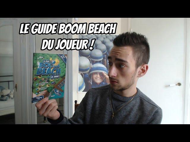 LE GUIDE BOOM BEACH DU JOUEUR !