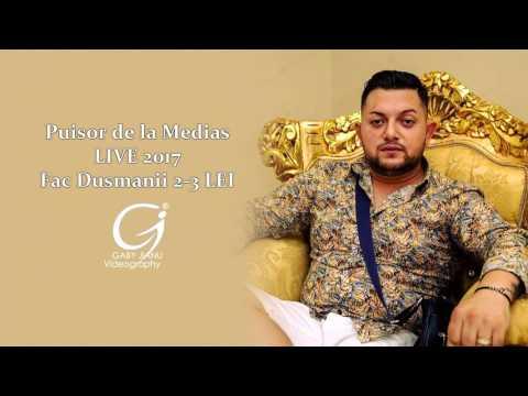 Puisor de la Medias - Fac dusmanii 2 3 LEI [ oficial LIVE ] 2017