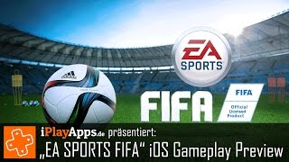 EA SPORTS FIFA - iOS Gameplay Preview