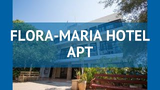 FLORA-MARIA HOTEL APT 2* Кипр Айя Напа обзор – отель ФЛОРА-МАРИЯ ХОТЕЛ АПТ 2* Айя Напа видео обзор