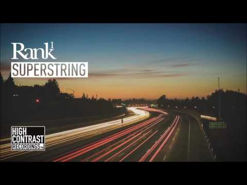 Rank 1 - Superstring (Radio Edit) [High Contrast Recordings]