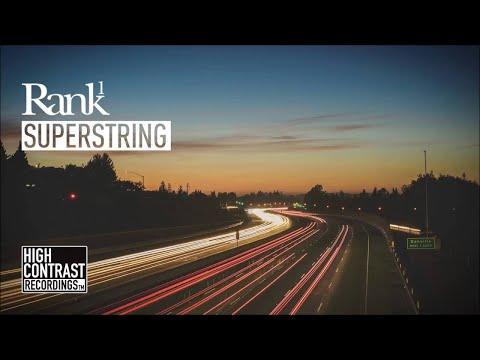 Rank 1 - Superstring (Radio Edit) [High Contrast Recordings]