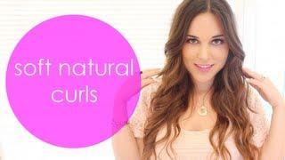 Soft Natural Curls - Hair Tutorial Thumbnail