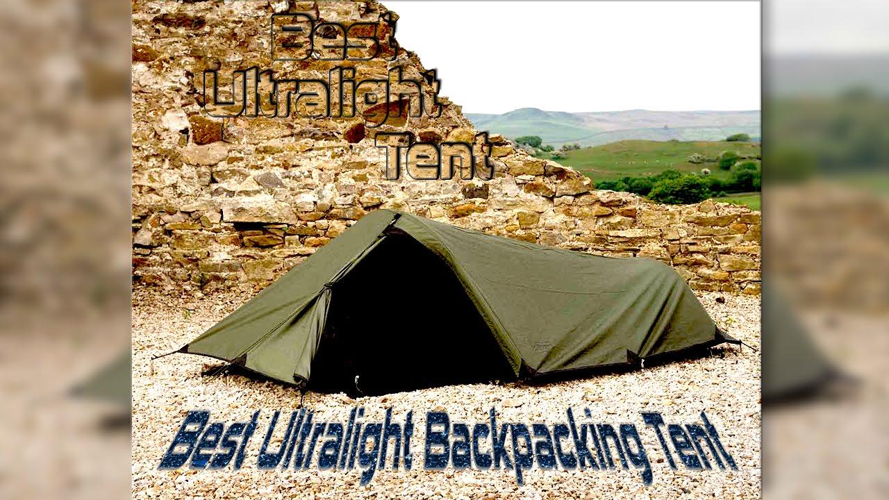 Best Ultralight Tent | Best Ultralight Backpacking Tent ...