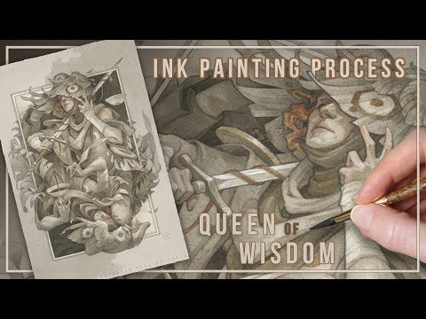 Ink Painting Process 2017: Queen of Wisdom