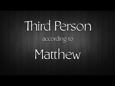 Third Person According to Matthew - with Daniel Mesa