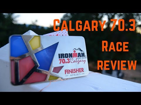 Calgary 70.3 Course and Race Review | Ironman Triathlon
