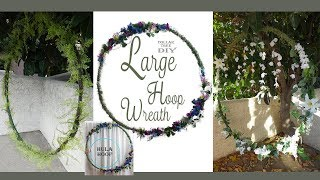 Large Hoop Wreath DIY / Wedding Wreath / Floral Wreath / Dollar Tree DIY /  Party Decor