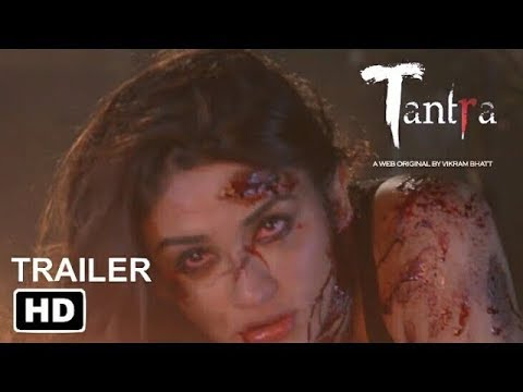 Download TANTRA | Trailer | Official 2018 | Hottest Web Series | MovieFeed Trailers