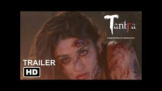 TANTRA | Trailer | Official 2018 | Hottest Web Series | MovieFeed Trailers