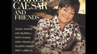 Watch Shirley Caesar What A Friend We Have In Jesus you Are My Friend video