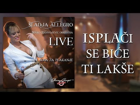 Sladja Allegro - Isplaci Se Bice Ti Lakse - (Official Live Video 2017)