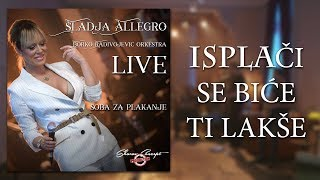 Sladja Allegro  Isplaci se bice ti lakse  (Official Live Video 2017)