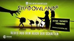 Shadowland 2 - Das Neue Abenteuer - Weltpremiere in Berlin