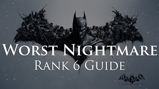 Batman: Arkham Origins - Worst Nightmare Rank 6 Guide