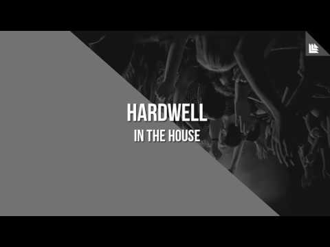 Hardwell - In The House (Original Mix)