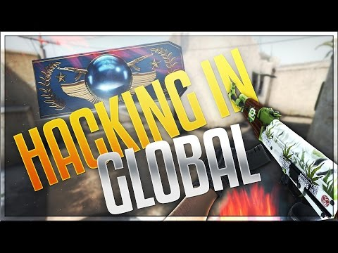 CS:GO - Legit Hacking #5 | HACKING IN GLOBAL !!! CAN WE GET 1000 LIKES!?