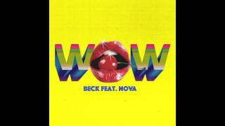 Beck - Wow (Remix feat  Eugene Nova)