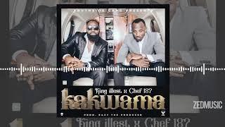 King Illest - Kakwama [Official Audio] (Feat Chef 187)    www.ZedMusicZM.com