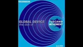 """GLOBAL DEVICE - THE DUB OF... """"t-move grand global mix"""""""