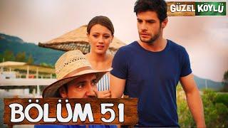 Güzel Köylü 51. Bölüm (Full HD)