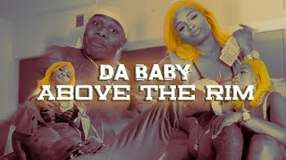 DaBaby (Baby Jesus) - Above The Rim