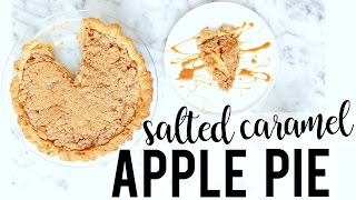 SALTED CARAMEL APPLE PIE | Baking with Meghan