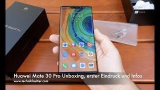 Huawei Mate 30 Pro Unboxing, erster Eindruck und Infos